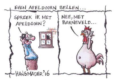 Cartoon door Hans Mader: Even Apeldoorn bellen